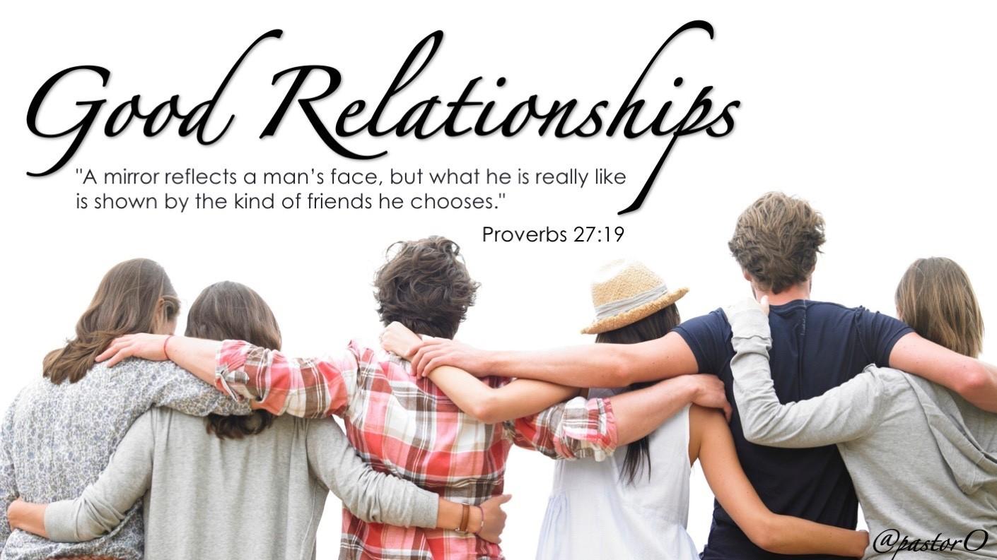 have good relationships