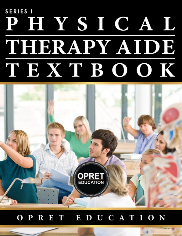 Physical Therapy Aide Textbook I Opret Education