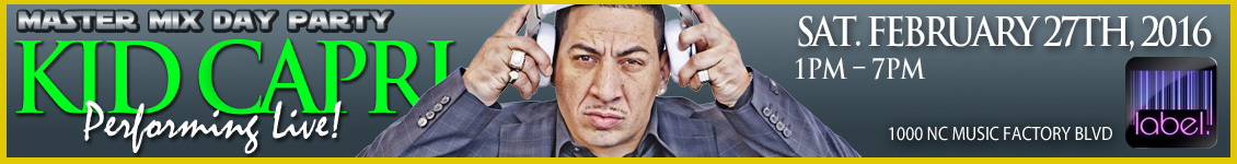 Kid Capri Master Mix Day Party CIAA