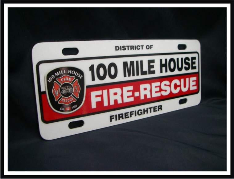 Universal Firefighter Vehicle Licence Plate - 100 Mile House - Standard with Logo (NG-1025F)
