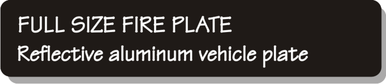 Full Size Firefighter Vehicle Licence Plate - Reflective aluminum vehicle plate