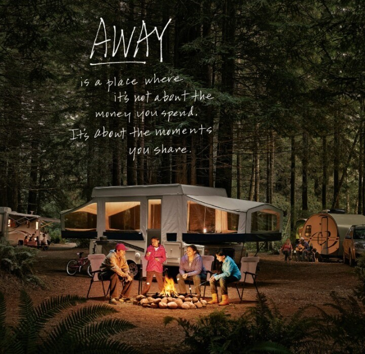 "Picture of tent trailer with the following text ""Away is a place where it's not about the money you spend. It's about the moments you share."""
