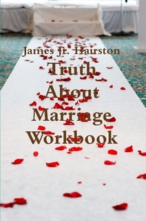 Truth About Marriage Work Book