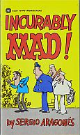 INCURABLY MAD MUSEUM PAPERBACK BOOK