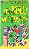 IN MAD WE TRUST MAD MUSEUM PAPERBACK BOOK