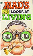 DAVE BERG LOOKS AT LIVING MAD MUSEUM PAPERBACK BOOK