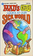 DAVE BERG LOOKS AT OUR SICK WORLD MAD MUSEUM PAPERBACK BOOK