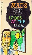 DAVE BERG LOOKS AT THE USA MAD MUSEUM PAPERBACK BOOK