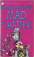 MAD AS A HATTER MUSEUM PAPERBACK BOOK