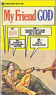 DAVE BERG SIGNET MY FRIEND GOD MAD MUSUEM PAPERBACK BOOK