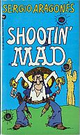 SHOOTIN MAD MUSEUM PAPERBACK BOOK