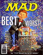 SPECIAL COLLECTOR'S EDITION MAD THE BEST OF THE WORST!