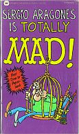 SERGIO ARAGONES IS TOTALLY MAD MUSUEM PAPERBACK BOOK