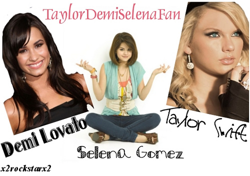 demi lovato selena gomez taylor swift. selena gomez and demi lovato