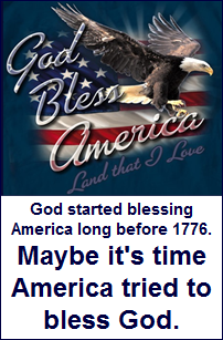 "How about ""America bless God"" for a change?"