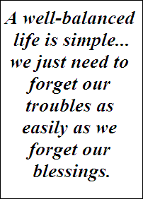 Living a balanced life...