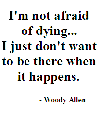 Woody Allen quote...