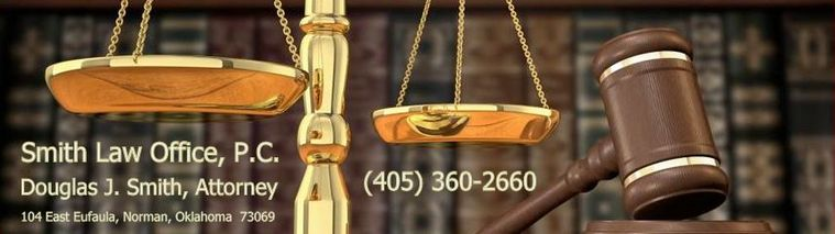 Attorney in Norman Oklahoma Douglas J Smith Law Office, P.C.