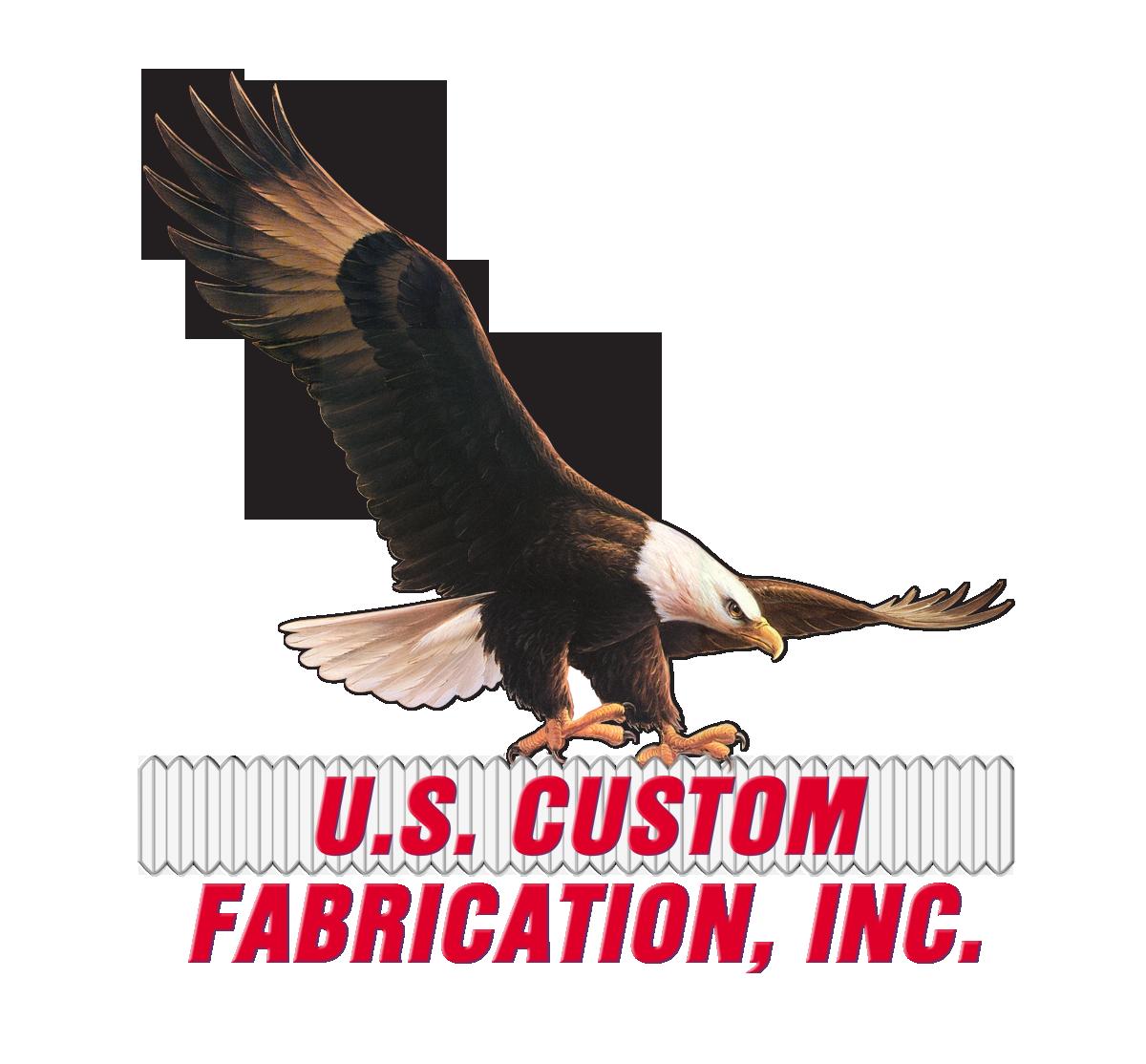 U. S. CUSTOM FABRICATION, INC.