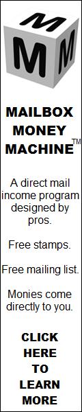 Click here for Mailbox Money Machine...
