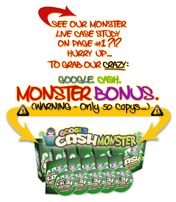 Google Cash Monster Review | Google Cash Monster Bonus