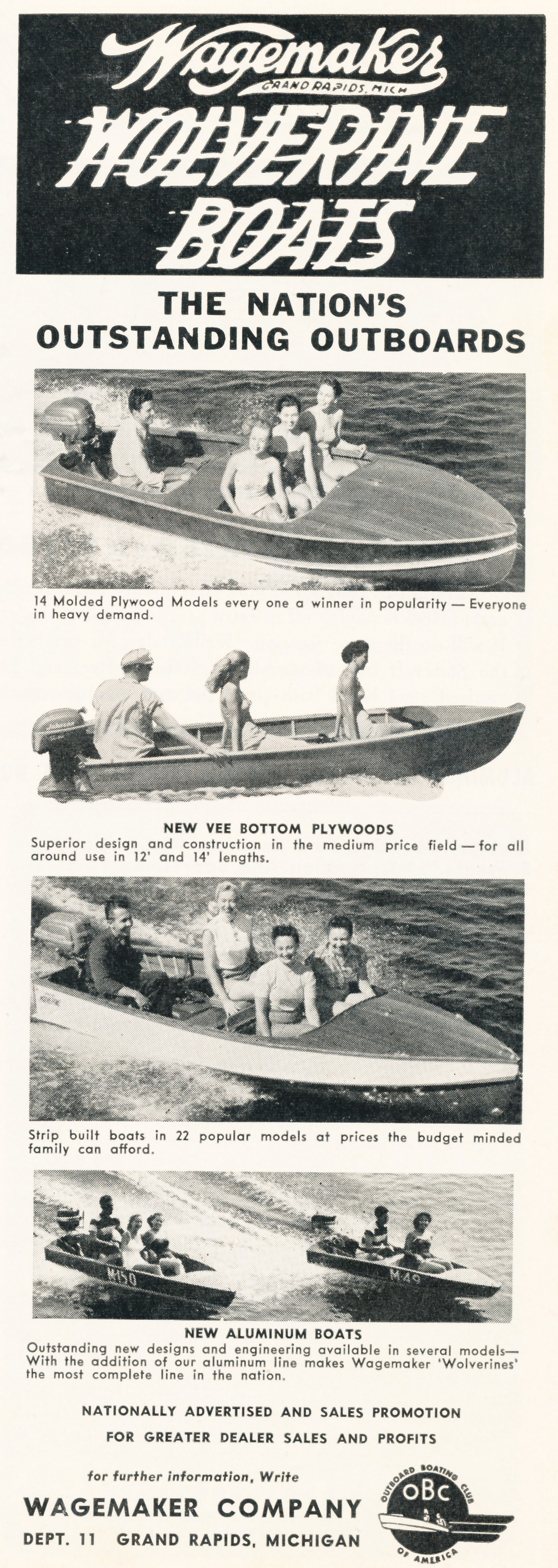 1956 models if you need any specifications of your 1956 wagemaker boats please let me know because i have a lot of factory brochures on your boat below