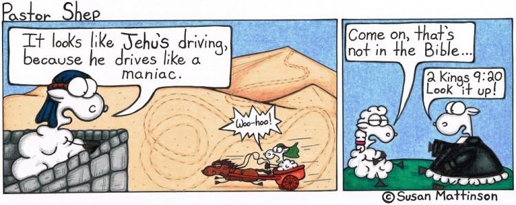 jehu driving maniac bible 2 kings pastor shep christian cartoon