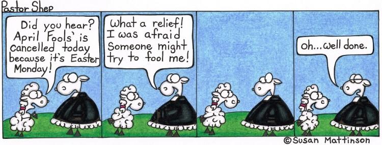 easter monday april fools joke prank pastor shep christian cartoon