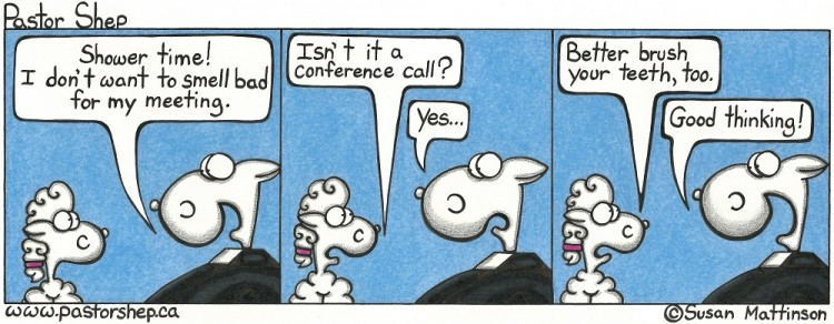 church conference call meeting shower brush teeth pastor shep christian cartoon