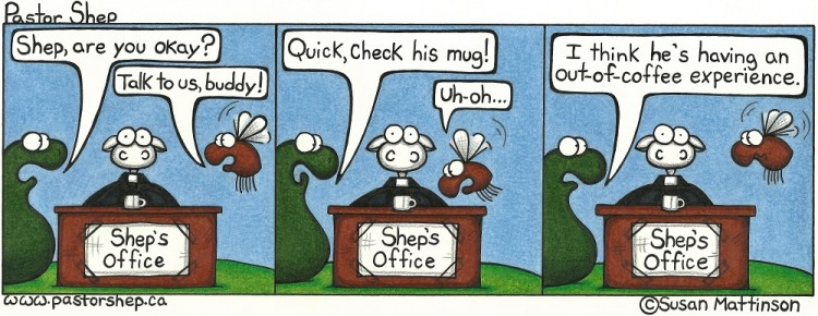 out of coffee body mug experience pastor shep christian cartoon