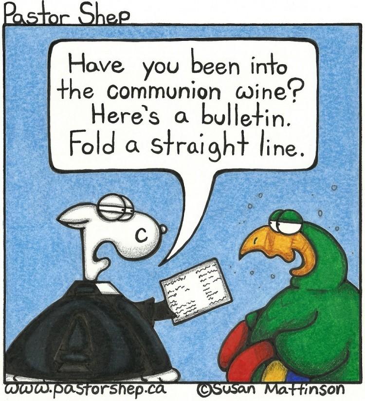 drink communion wine bulletin fold test straight line pastor shep christian comic