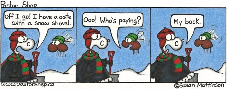 date snow shovel paying my back pastor shep christian cartoon