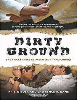 Dirty Ground_The Tricky Space Between Sport and Combat