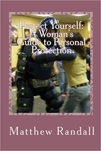 Protect Yourself_A Woman's Guide to Personal Protection