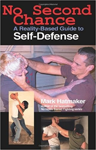 No Second Chance_a reality-based guide to self defense