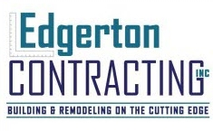 Edgerton Contracting Inc - Building and Remodeling on the Cutting Edge