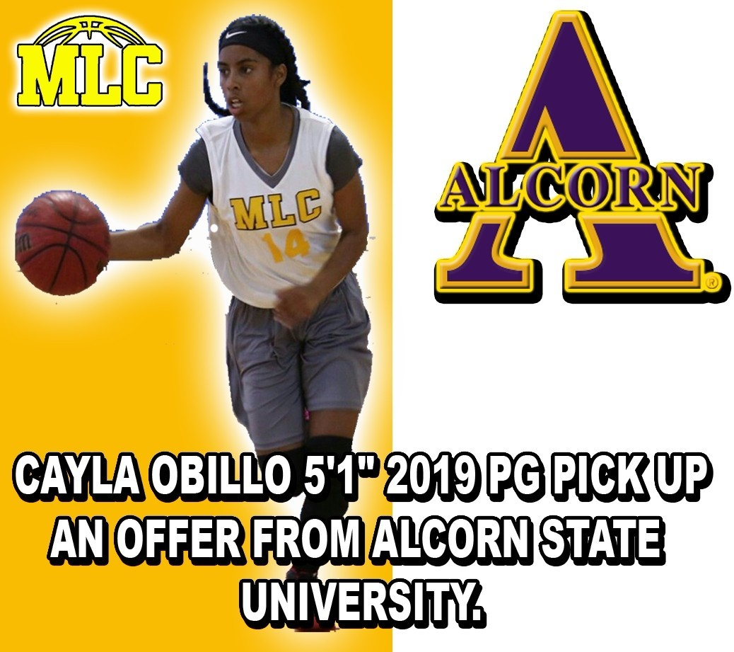 CAYLA PICK UP AN OFFER FROM ALCORN STATE U