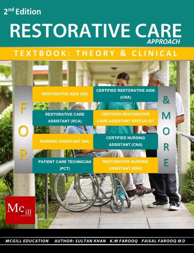 Restorative Care Textbook For Restorative Nursing Assistants